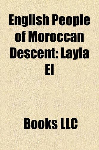 9781156335048: English People of Moroccan Descent: Layla El, Leslie Hore-Belisha, 1st Baron Hore-Belisha, Lee Murray, Amelle Berrabah, Younes Tsouli