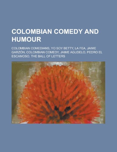 9781156345221: Colombian Comedy and Humour