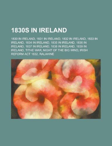 9781156358092: 1830s in Ireland: Tithe War