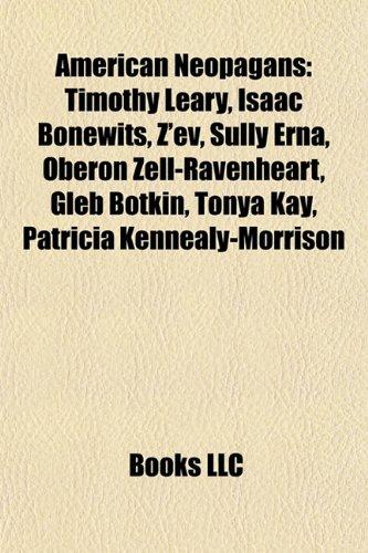 9781156390528: American Neopagans: Timothy Leary