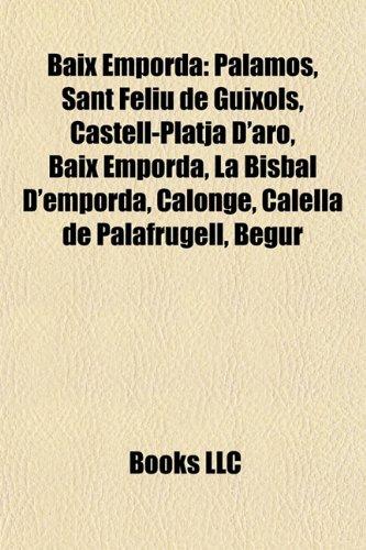 9781156401057: Baix Emporda: Sant Feliu de Guixols