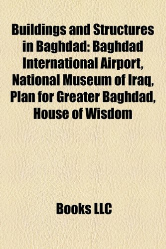 9781156410660: Buildings and Structures in Baghdad: National Museum of Iraq