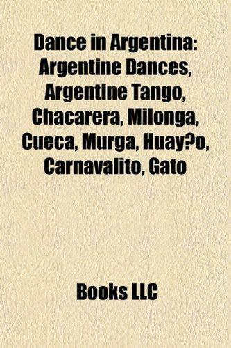 9781156459225: Dance in Argentina