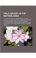 9781156469897: Field Hockey in the Netherlands