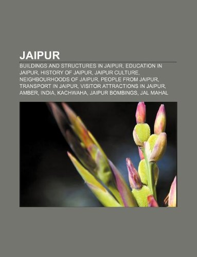 9781156509449: jaipur: buildings and structures in jaipur, education in jaipur, history of jaipur, jaipur culture, neighbourhoods of jaipur
