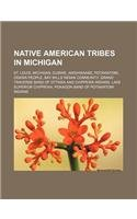 9781156544235: Native American Tribes in Michigan