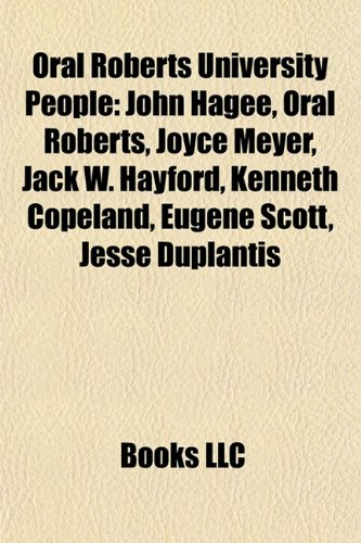 9781156554050: Oral Roberts University People: John Hagee
