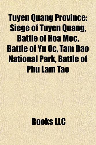 9781156645208: Tuyen Quang Province: Siege of Tuyen Quang