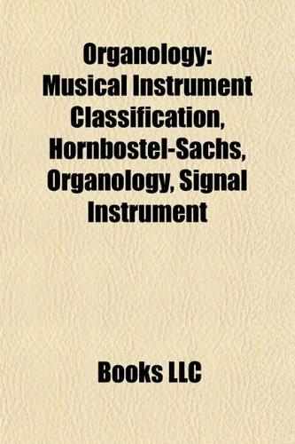 9781156659403: Organology: Hornbostel-Sachs
