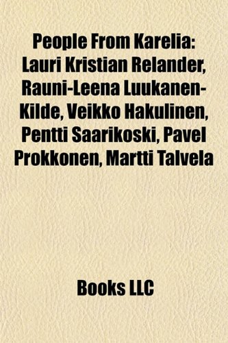 9781156713754: People from Karelia: Rauni-Leena Luukanen-Kilde
