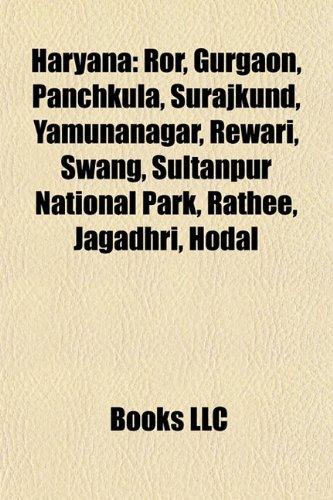 9781156839577: Haryana: Gurgaon, Manoj-Babli honour killing case, Ruchika Girhotra Case, Yamunanagar, Rewari, Panchkula, Surajkund