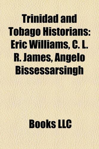 9781156874875: Trinidad and Tobago Historians