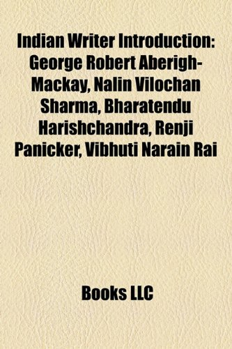 Indian Writer Introduction: George Robert Aberigh-MacKay, Bharatendu: Source Wikipedia