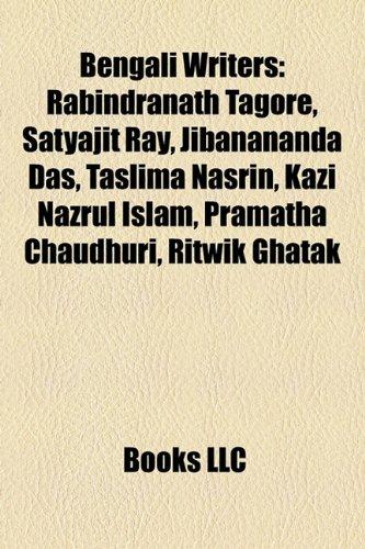 Bengali Writers: Rabindranath Tagore, Satyajit Ray, Jibanananda: Source Wikipedia
