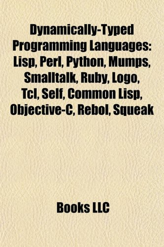 9781156994207: Dynamically-Typed Programming Languages: Lisp, Perl ...