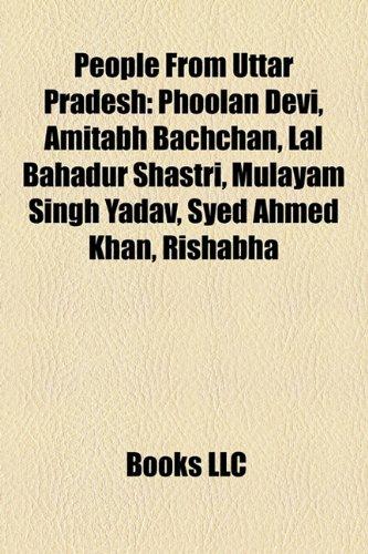 People from Uttar Pradesh: Phoolan Devi, Amitabh: Source Wikipedia