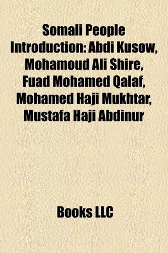 9781157044550: Somali People Introduction: Abdi Kusow, Mohamoud Ali Shire, Fuad Mohamed Qalaf, Mohamed Haji Mukhtar, Mustafa Haji Abdinur