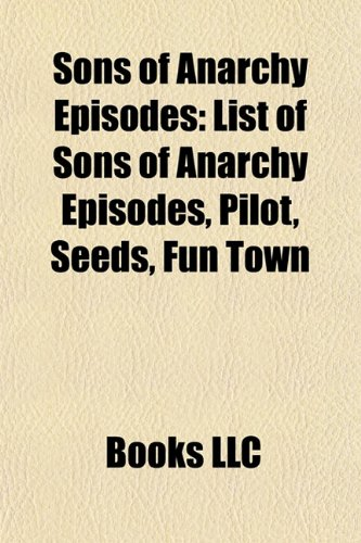 9781157056393: Sons of Anarchy Episodes