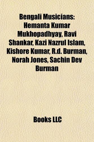 9781157078920: Bengali Musicians Bengali Musicians: Hemanta Kumar Mukhopadhyay, Ravi Shankar, Kazi Nazrul Islam, Hemanta Kumar Mukhopadhyay, Ravi Shankar, Kazi Nazru