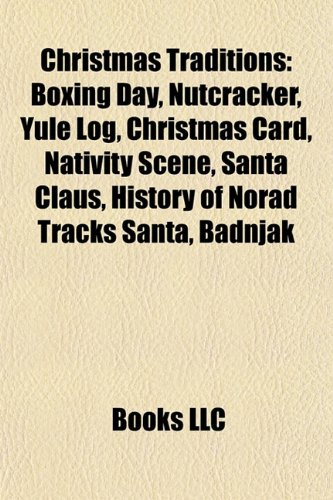 9781157086666 Christmas Traditions Boxing Day Christmas Tree Nutcracker Yule Log