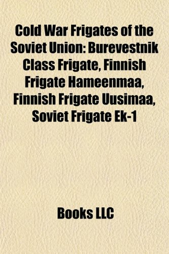 Cold War Frigates of the Soviet Union: Group, Books