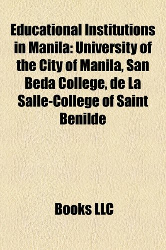 Educational Institutions in Manila: University of the: Source Wikipedia