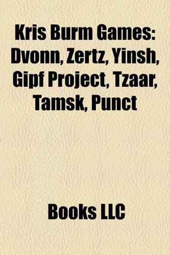 9781157252184: Kris Burm Games: Dvonn, Zertz, Yinsh, Gipf Project, Tzaar, Tamsk, Punct