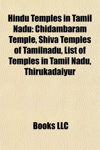9781157325703: Hindu temples in Tamil Nadu: Chidambaram Temple, Shiva Temples of Tamil Nadu, List of temples in Tamil Nadu, Brihadeeswarar Temple