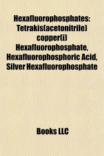 9781157392088: Hexafluorophosphates