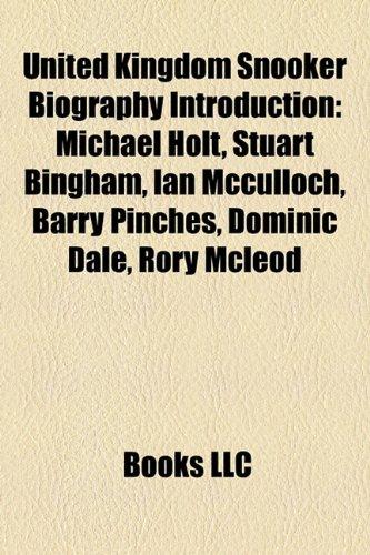 United Kingdom Snooker Biography Introduction: Michael Holt,: Books, LLC