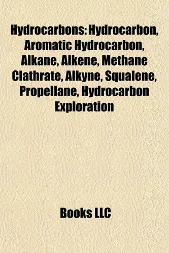 9781157604112: Hydrocarbons: Hydrocarbon, Alkane, Methane clathrate, Carotene, Lycopene, National Data Repository, Squalene, Beta-Carotene