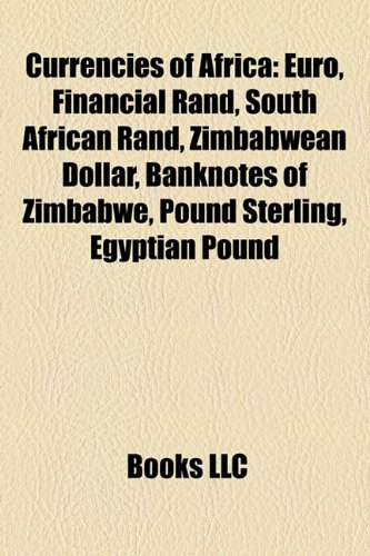 9781157633433 Currencies Of Africa Euro Financial Rand South African Zimbabwean