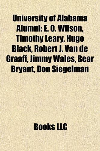 University of Alabama Alumni: E. O. Wilson,: Source Wikipedia