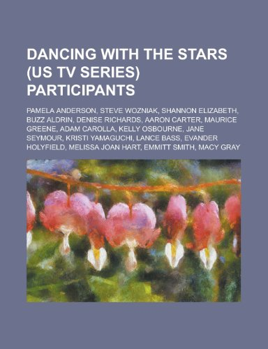 Dancing with the Stars (Us TV Series) Participants: Pamela Anderson, Steve Wozniak, Shannon ...