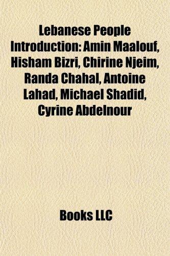 9781157686392: Lebanese people Introduction: Amin Maalouf, Najah Wakim, Randa Chahal, Philip Khuri Hitti, Pascale Machaalani, Pierre El Daher, Elias Murr