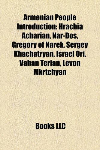 9781157711322: Armenian people Introduction: Gohar Gasparyan, Nar-Dos, Israel Ori, Levon Mkrtchyan, Hovhannes Tumanyan, Vahan Terian, Ghazaros Saryan
