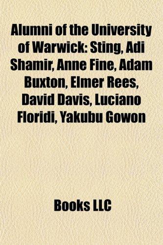 9781157719670: Alumni of the University of Warwick: Sting, Adi Shamir, Anne Fine, Adam Buxton, Elmer Rees, Wendy Alexander, David Davis, Mahmoud Mohieldin