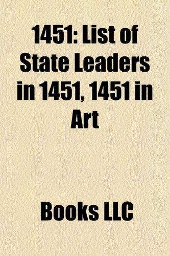 9781157725046: 1451: 1451 births, 1451 deaths, 1451 establishments, 1451 in politics, Christopher Columbus, Murad II, Isabella I of Castile, Machico