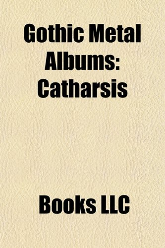 9781157843566: Gothic metal albums (Music Guide): Abonos albums, Aesma Daeva albums, Agathodaimon albums, Angtoria albums, Atrocity albums, Autumn albums