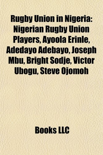 9781157931867: Rugby Union in Nigeria