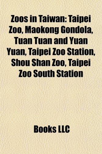 9781157981251: Zoos in Taiwan