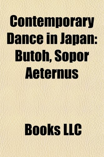 9781158023851: Contemporary Dance in Japan
