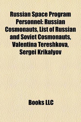 9781158050116: Russian space program personnel: Russian cosmonauts, List of cosmonauts, Fyodor Yurchikhin, Valentina Tereshkova, Yury Usachov, Sergei Krikalev