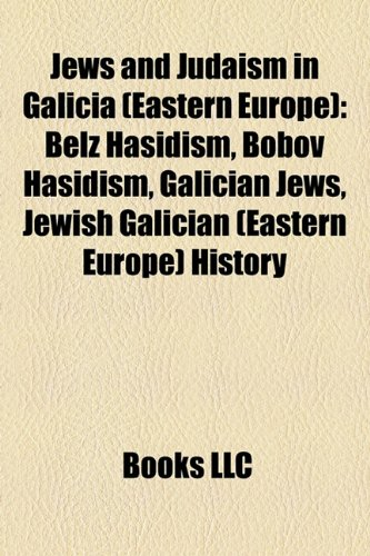 9781158206315: Jews and Judaism in Galicia (Eastern Europe