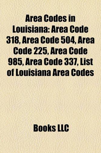 Area Codes In Louisiana Area Code Area Code - Area code 985