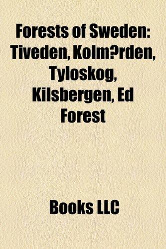 9781158385614: Forests of Sweden: Tiveden, Kolmarden, Tyloskog, Kilsbergen, Ed Forest