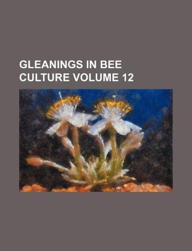 gleanings in bee culture volume 12