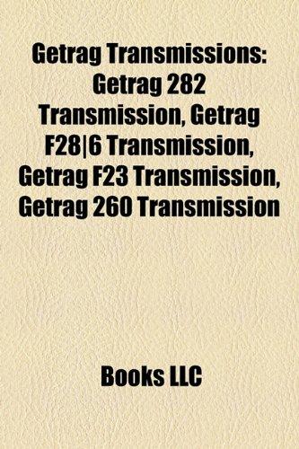 9781158512072: Getrag Transmissions: Getrag 282 Transmission