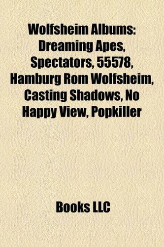 9781158536245: Wolfsheim Albums: Dreaming Apes, Spectators, 55578, Hamburg ROM Wolfsheim, Casting Shadows, No Happy View, Popkiller
