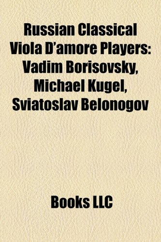 9781158555789: Russian Classical Viola D'amore Players